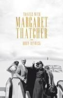 Travels with Margaret Thatcher