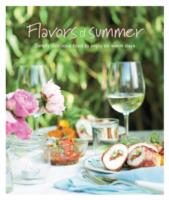 Flavours of Summer Simply Delicious Food to Enjoy on Warm Days