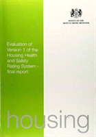 Evaluation of Version 1 of the Housing Health and Safety Rating System