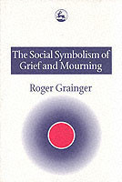 Social Symbolism of Grief and Mourning