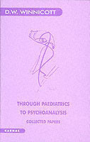 Through Paediatrics to Psychoanalysis
