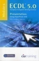 ECDL Syllabus 5.0 Module 6 Presentation Using PowerPoint 2010