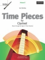 Time Pieces for Clarinet, Volume 3 Music through the Ages in 3 Volumes