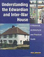 Understanding the Edwardian and Inter-War House