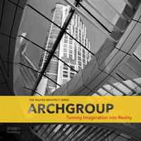 Archgroup International Turning Imagination into Reality