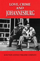 Love, Crime and Johannesburg