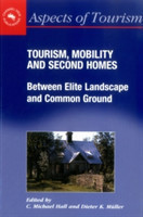 Tourism, Mobility and Second Homes Between Elite Landscape and Common Ground