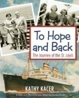 To Hope & Back The Journey of the St Louis