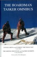 The Boardman Tasker Omnibus Savage Arena and Everest the Cruel Way; The Shining Mountain and Sacred Summits