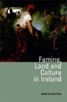 Famine, Land and Culture in Ireland