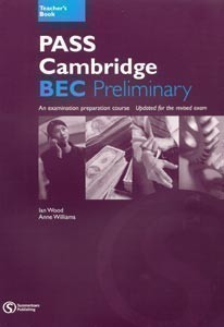 Pass Cambridge Bec Preliminary Teacher's Book