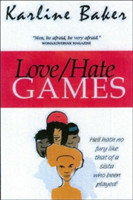 Hate Loves Games
