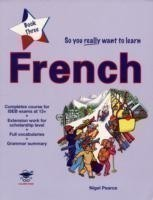 So You Really Want to Learn French