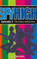 Spy High 1: The Chaos Connection