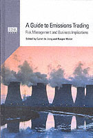 A Guide to Emissions Trading Risk Management and Business Implications
