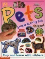 My Pets Sticker Activity Book Play and Learn with Stickers