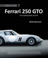 Ferrari 250 GTO: The Autobiography of 4153 GT