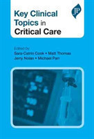 Key Clinical Topics in Critical Care