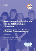 Assessment, Evaluation and Sex and Relationships Education A Practical Toolkit for Education, Health A Practical Toolkit for Education, Health and Community Settings