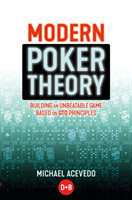 Modern Poker Theory Building an Unbeatable Strategy Based on GTO Principles