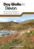 Day Walks in Devon 20 Circular Routes in South-West England