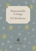 Wodehouse, P. G. - Honeysuckle Cottage