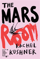 The Kushner, Rachel - The Mars Room