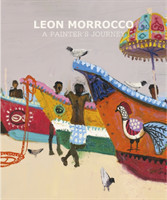 Leon Morrocco A Painter's Journey