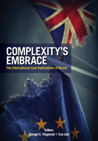 Complexity's Embrace The International Law Implications of Brexit The International Law Implications of Brexit