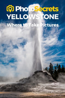 Photosecrets Yellowstone National Park