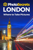 Photosecrets London Where to Take Pictures