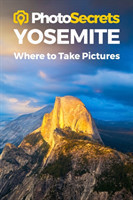 Photosecrets Yosemite