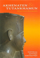 Akhenaten and Tutankhamun: Revolution and Restoration