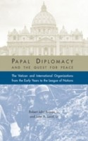 Papal Diplomacy and the Quest for Peace