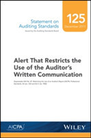 Statement on Auditing Standards, Number 125 Alert That Restricts the Use of the Auditor's Written Communication