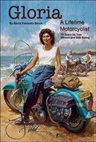 Gloria: A Lifetime Motorcyclist 75 Years on Two Wheels and Still Riding
