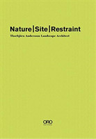 Nature Site Restraint