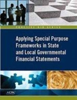 Applying Special Purpose Frameworks in State and Local Governmental Financial Statements
