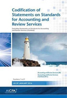 Codification of Statements on Standards for Accounting and Review Services Numbers 1 to 21, January 2016
