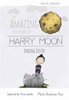 The Amazing Adventures of Harry Moon Ending Easter