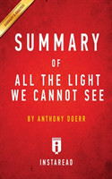 Summary of All the Light We Cannot See By Anthony Doerr Includes Analysis