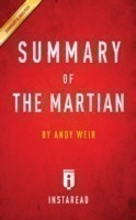 Summary of the Martian By Andy Weir Includes Analysis