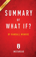 Summary of What If? By Randall Munroe Includes Analysis