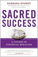 Sacred Success A Course in Financial Miracles