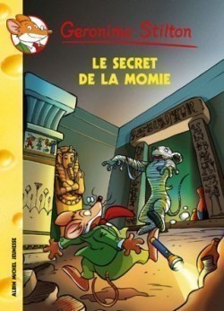 Le Secret de la Momie, N 44 (geronimo Stilton)