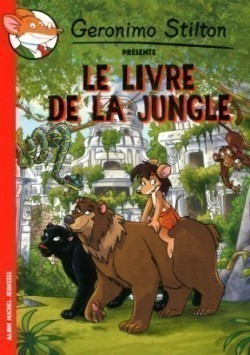 Le livre de la jungle (Geronimo Stilton)