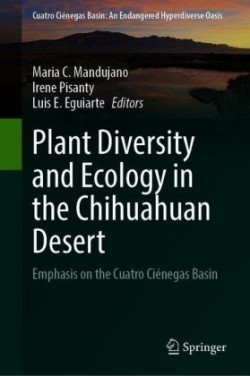 Plant Diversity and Ecology in the Chihuahuan Desert