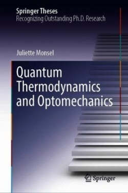 Quantum Thermodynamics and Optomechanics