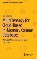 Multi Tenancy for Cloud-Based In-Memory Column Databases Workload Management and Data Placement