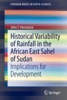 Historical Variability of Rainfall in the African East Sahel of Sudan Implications for Development